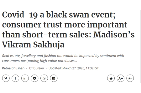 Covid-19 a black swan event; consumer trust more important than short-term sales: Madison's Vikram Sakhuja