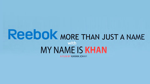 Reebok – My Name is Khan